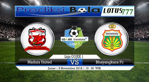 PREDIKSI Madura United vs Bhayangkara FC 09 NOVEMBER 2018