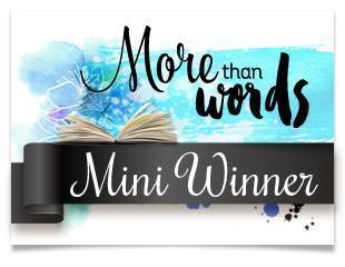 More Than Words - Mini Winner