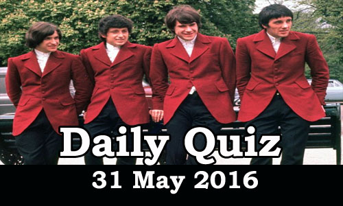 Daily Current Affairs Quiz - 31 May 2016