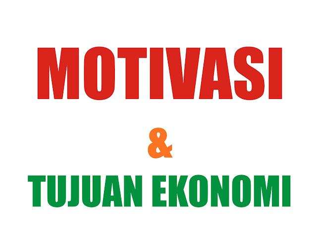 Gambar Motivasi dan Tujuan Ekonomi