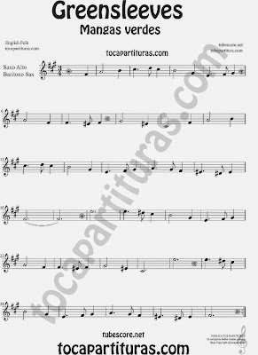 Greensleeves Partitura de Saxofón Alto y Sax Barítono Mangas Verdes o ¿Qué niño es este? Sheet Music for Alto and Baritone Saxophone Music Scores Carol Song What child is this?