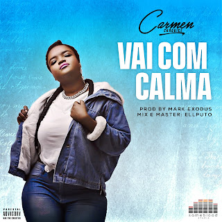 Carmen Chaquice - Vai Com Calma (Prod. Mark Exodus)