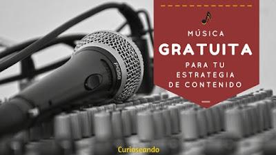 musica-gratuita-para-estrategia-de-contenido