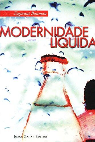 Modernidade líquida Zygmunt Bauman