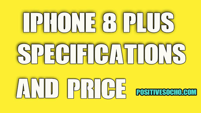 iphone 8 plus specifications and price