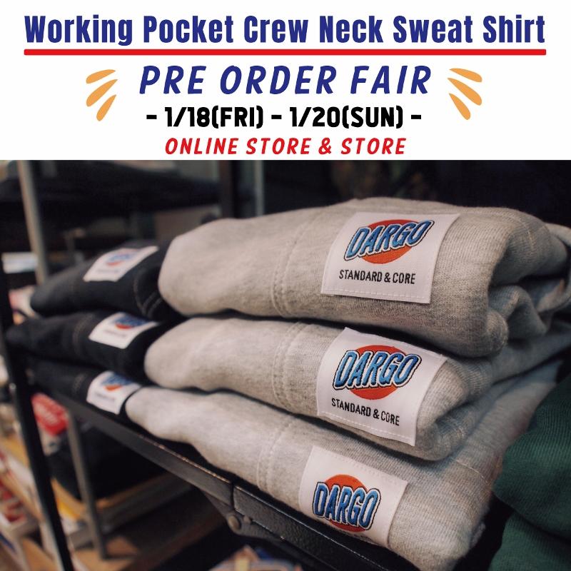 【Working Pocket Sweat Shirt 期間限定の受注会開催です!!】