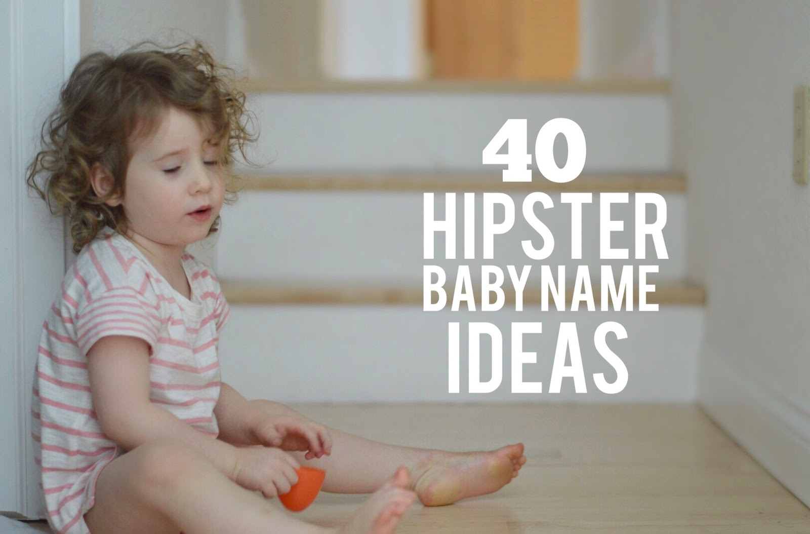 40 Hipster Baby Name Ideas | Perfect Little Happiness