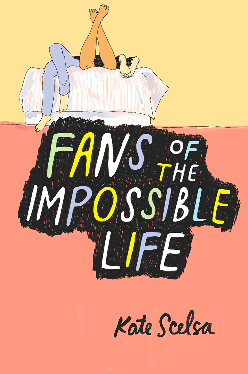 Fans of the Impossible Life (Kate Scelsa)
