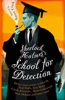 BUY Sherlock Holmes and The School of Detection