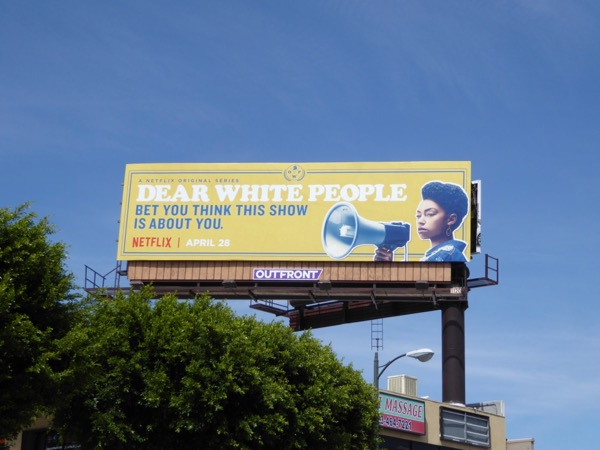 Dear White People series launch billboard