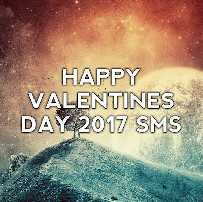 happy valentines day 2017 sms