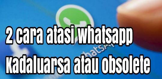 Cara Memperbaharui WhatsApp Kadaluarsa