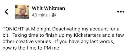 "Ken ""Whit"" Whitman Deactivating at Least ONE of his Facebook Accounts"