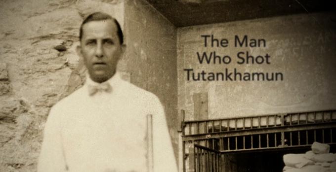 The Man Who Shot Tutankhamun cover