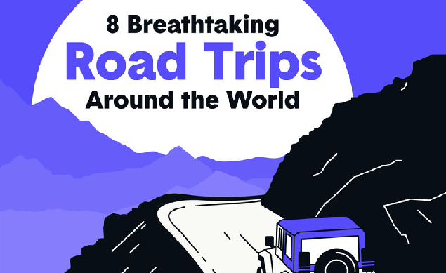 Amazing Road Trips Around the World to Help You Get Away