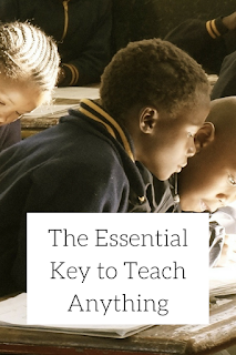 The Essential Key to Teach Anything