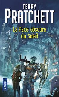 Couverture livre - critique littéraire - La Face obscure du soleil de Terry Pratchett