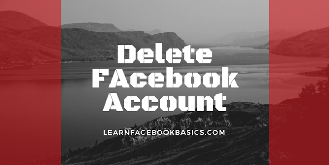 Delete or deactivate Facebook account Permanently or temporarily?