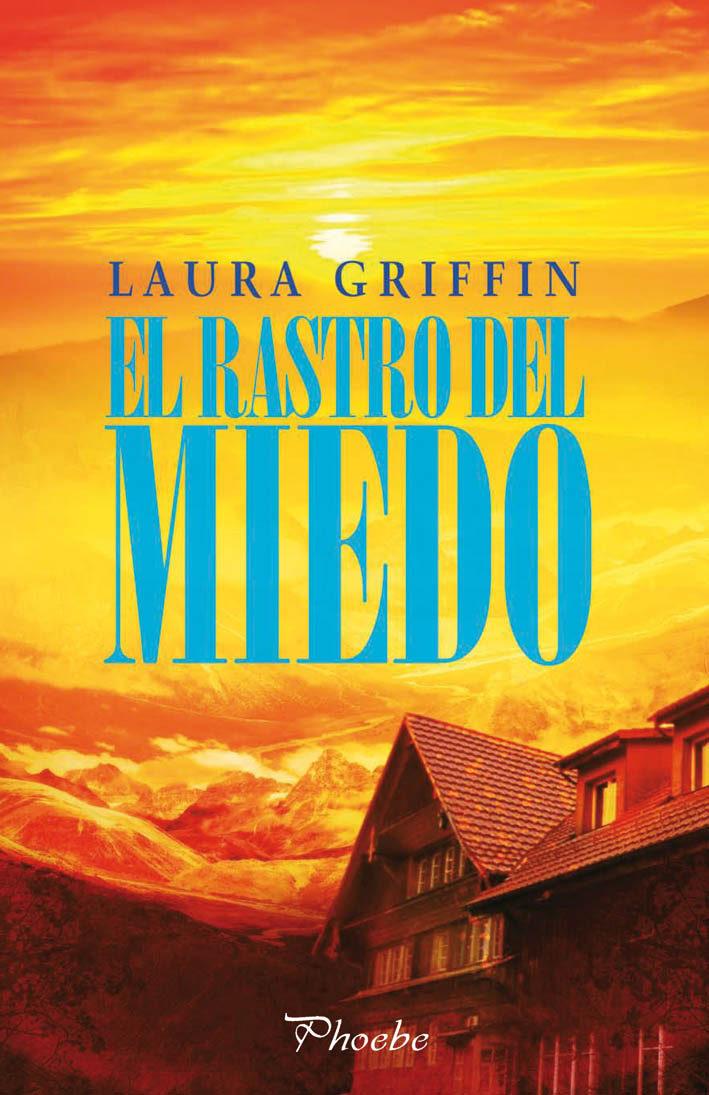 El Rastro del Miedo - Laura Griffin