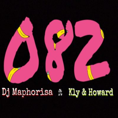 Dj Maphorisa Feat. KLY & Howard - 082