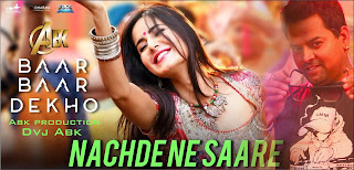 Download-Nachde-Ne-Saare-Abk-Production