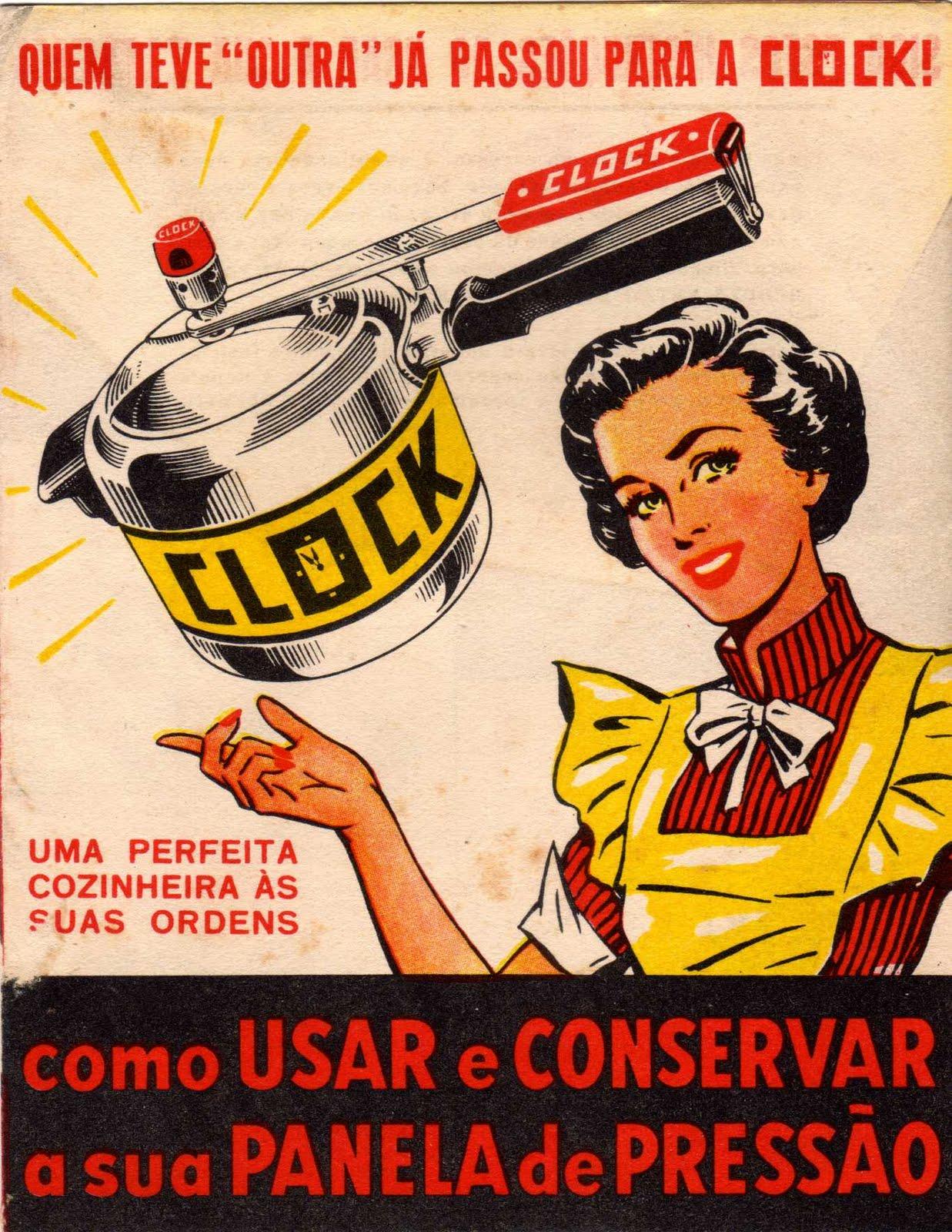 Propaganda antiga da Panela de Pressão Clock veiculada nos anos 50