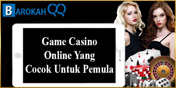 Game Casino Online Untuk Pemula