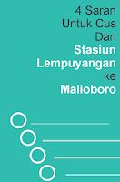 Stasiun Lempuyangan ke Malioboro