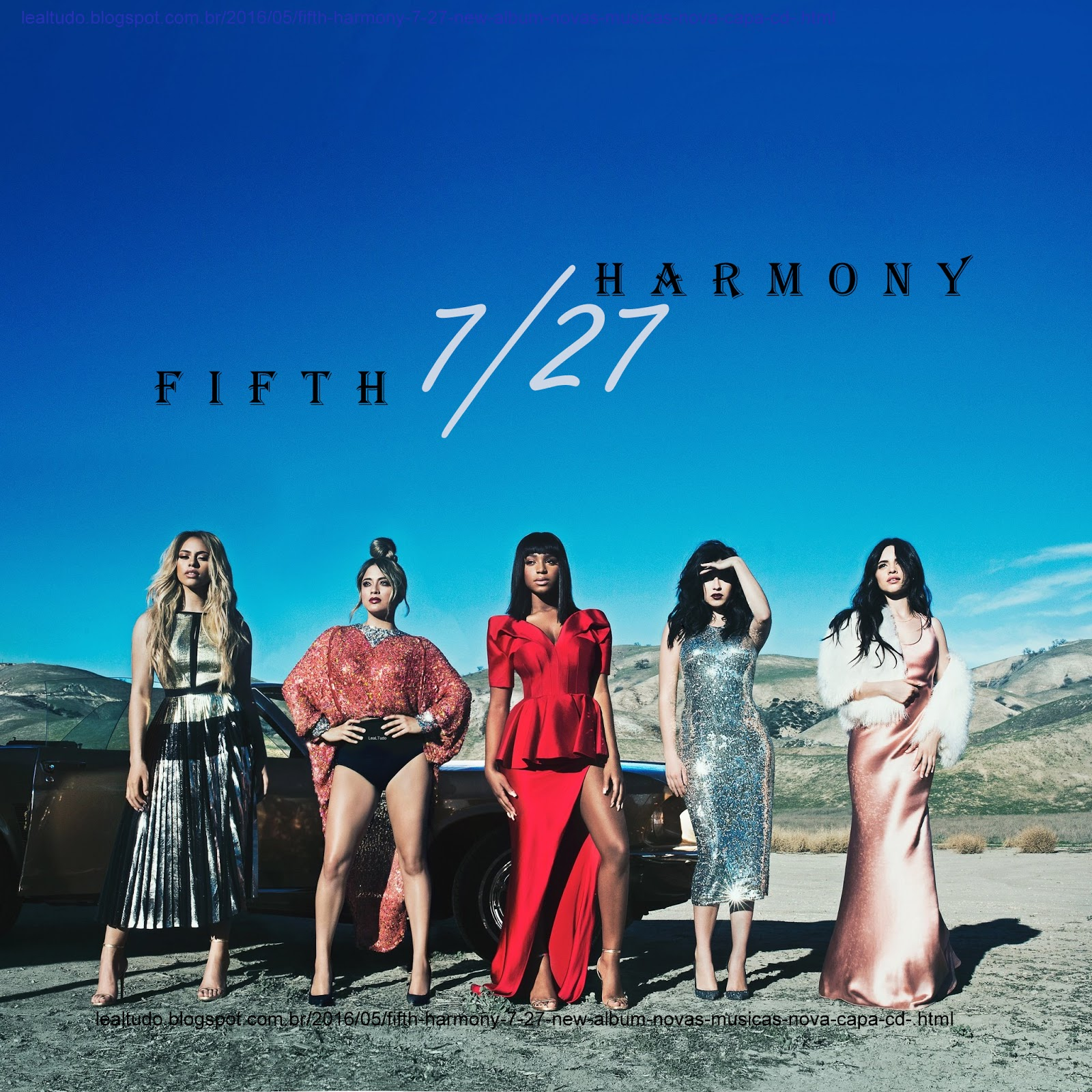 FIFTH HARMONY 7/27 New Album Novas Musicas Nova Capa do CD Novo Cover Foto Songs Listen Online - Long Dress Girls Garotas de Vestidos