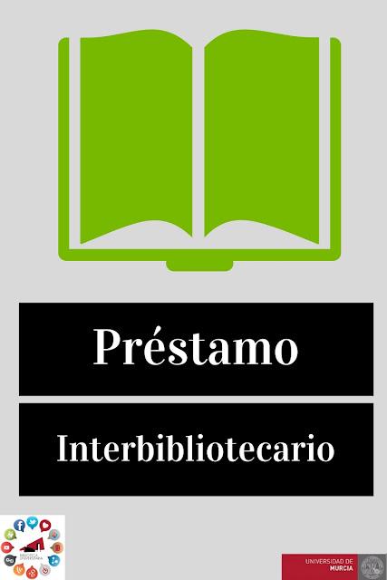 Desde la Sección de Préstamo Interbibliotecario informamos.