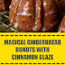 Magical Gingerbread Bundts with Cinnamon Glaze