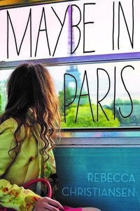 Rebecca Christiansen MAYBE IN PARIS debut book