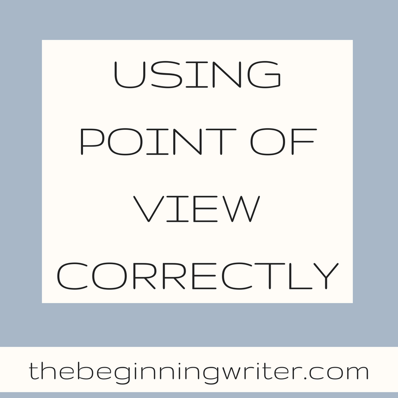 Point Of View Examples The Beginning Writer