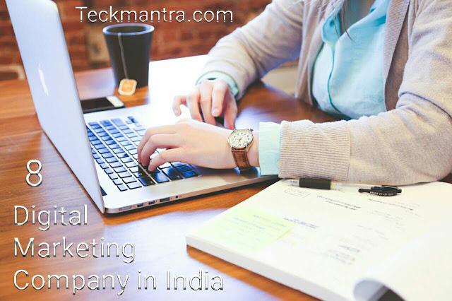 Top 8 digital marketing company in India