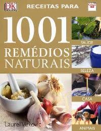 Livro Receitas para 1001 Remédios Naturais  5a11e4b14db89