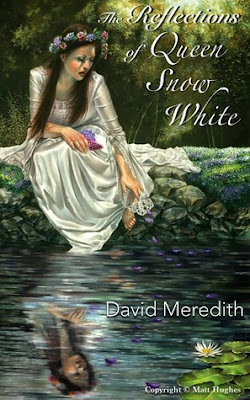 The Reflections of Queen Snow White, David Meredith, Book Review, InToriLex