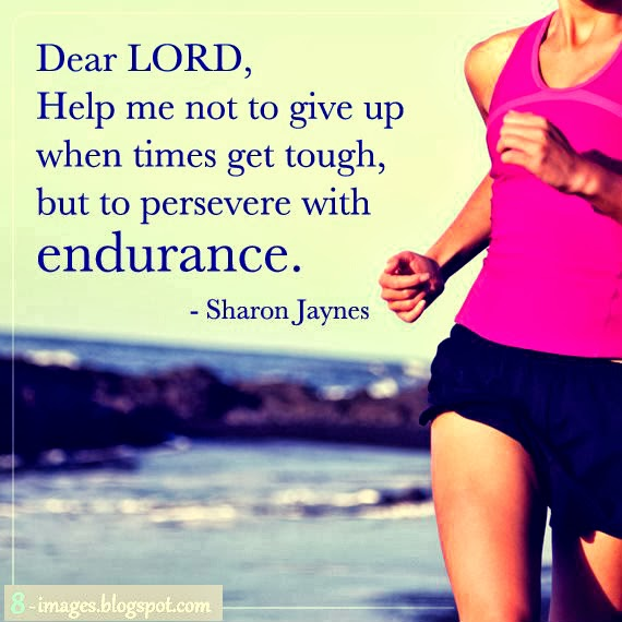 Dear Lord, Help Me Not To Give Up When Times Get Tough