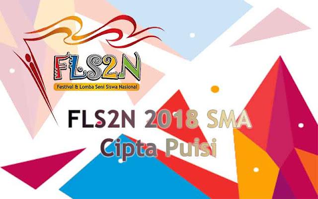 FLS2N SMA 2018 - Cipta Puisi