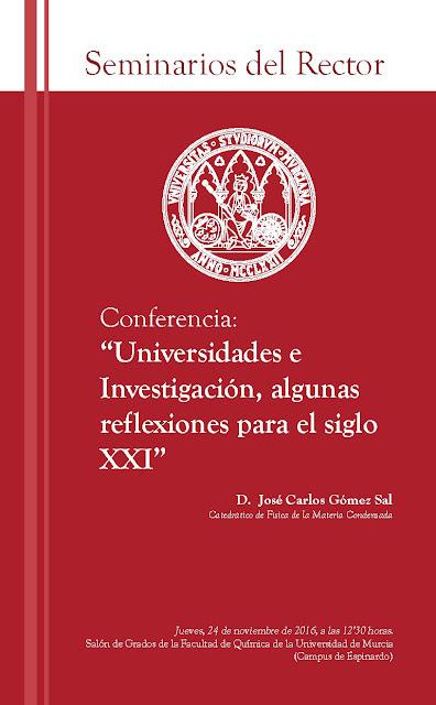 """Conferencia: """"Universidades e Investigación, algunas reflexiones para el siglo XXI""""."""