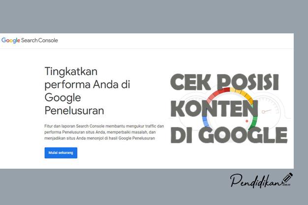 Cara Melihat Posisi Artikel Blog Di Pencarian Google