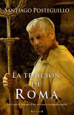 La traición de Roma – Santiago Posteguillo