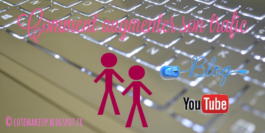 Comment augmenter les visites sur son blog / sa chaîne Youtube