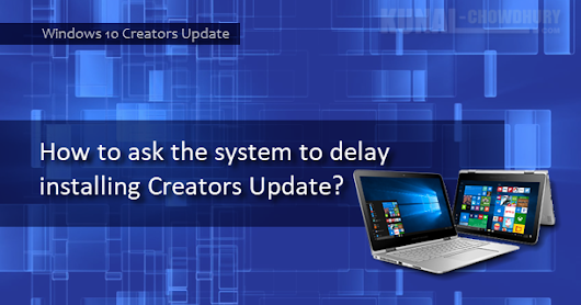 How to temporarily defer installing Windows 10 Creators Update?