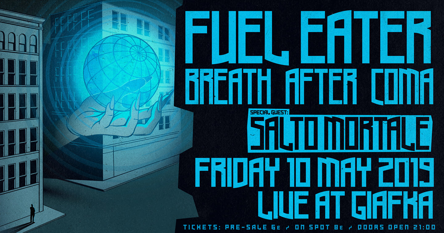 Fuel Eater, Breath After Coma, Salto Mortale, live Patra