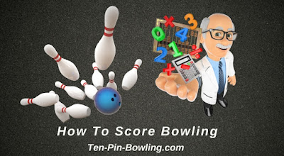 How To Calculate Bowling Score