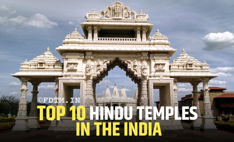Top 10 Hindu Temples In The India