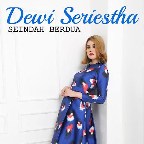 Dewi Seriestha - Seindah Berdua MP3