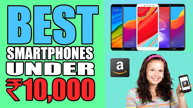 Top 5 Best Mobiles Under 10000 ₹ On Amazon | PUBG Ready Mobile
