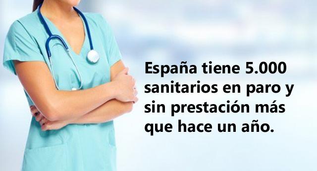 España tiene 5.000 sanitarios en paro y sin prestación más que hace un año