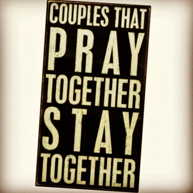 Are not the couple that prays together stays together